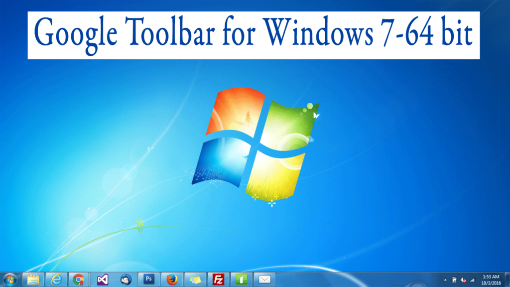 Google Toolbar for Windows 7 64 bit